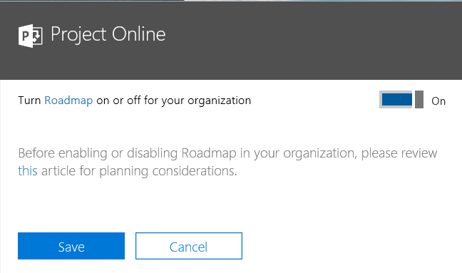 Office 365 Project Roadmap available setting